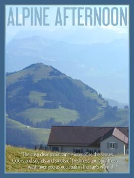 Alpine Afternoon Poster